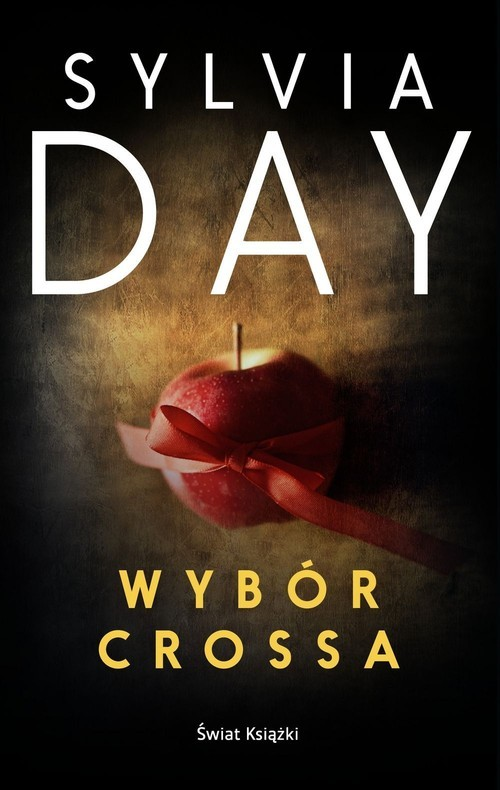 okładka Wybór Crossa, Książka | Sylvia Day