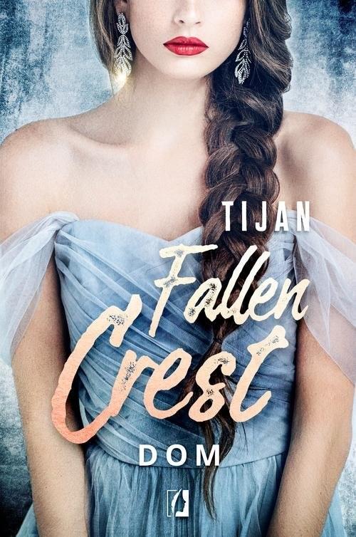 okładka Fallen Crest Tom 6 Dom, Książka | Tijan Meyer