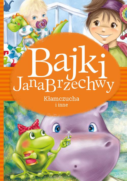 okładka Bajki Jana Brzechwy Kłamczucha i inne, Książka   Jan Brzechwa