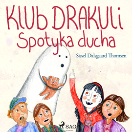 okładka Klub Drakuli spotyka ducha, Audiobook   Dalsgaard Thomsen Sissel