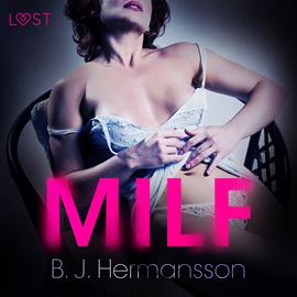 okładka MILF. Opowiadanie erotyczneaudiobook | MP3 | J. Hermansson B.