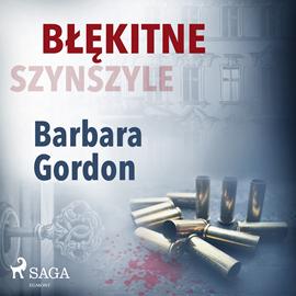 okładka Błękitne szynszyleaudiobook | MP3 | Gordon Barbara