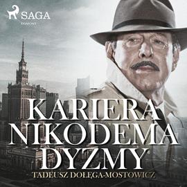 okładka Kariera Nikodema Dyzmy, Audiobook | Tadeusz Dołęga-Mostowicz