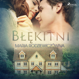 okładka Błękitni, Audiobook | Maria Rodziewiczówna