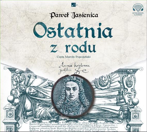 okładka Ostatnia z roduaudiobook | MP3 | Paweł Jasienica