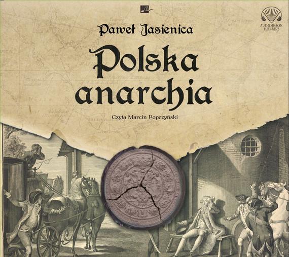 okładka Polska anarchiaaudiobook | MP3 | Paweł Jasienica
