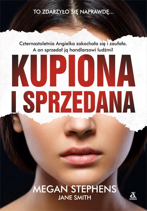 okładka Kupiona i sprzedana, Książka | Megan Stephens