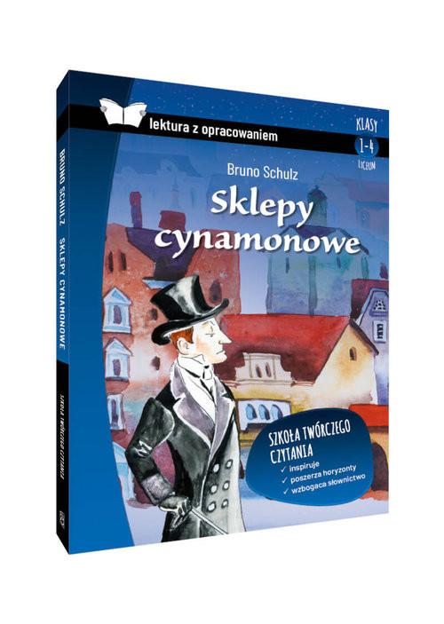okładka Sklepy cynamonowe lektura z opracowaniem, Książka | Bruno Schulz