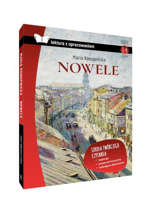 okładka Nowele Maria Konopnicka lektura z opracowaniem, Książka | Maria Konopnicka
