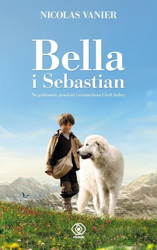 okładka Bella i Sebastianksiążka      Nicolas Vanier