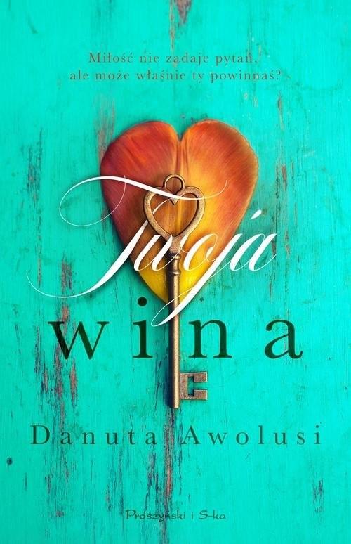 okładka Twoja wina, Książka | Danuta Awolusi