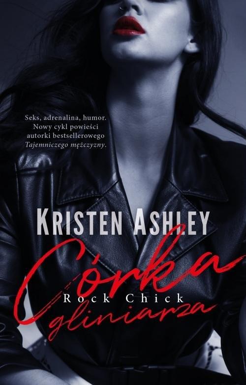 okładka Córka gliniarza, Książka   Kristen Ashley