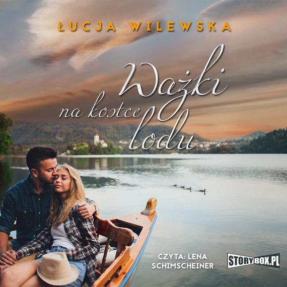 okładka Ważki na kostce lodu, Audiobook | Łucja Wilewska