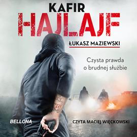 okładka Hajlajf. Czysta prawda o brudnej służbie, Audiobook | Łukasz Maziewski