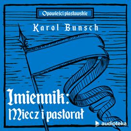 okładka Imiennik: Miecz i pastorał, Audiobook | Bunsch Karol