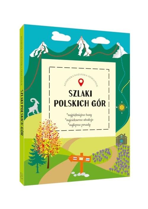 okładka Szlaki polskich górksiążka |  | Agnieszka Nożyńska-Demianiuk