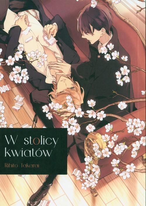 okładka W stolicy kwiatówksiążka      Takarai Rihito