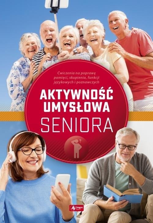 okładka Ćwiczenia umysłowe dla seniorów, Książka | Dawid Radamski, Katarzyna Jędrasiak, Roman Cieśla