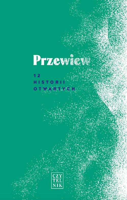 okładka Przewiew 12 historii otwartych, Książka |