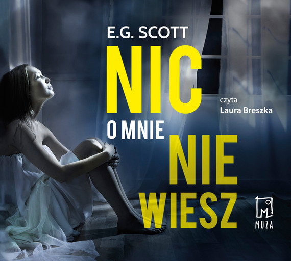 okładka Nic o mnie nie wieszaudiobook   MP3   E.G. Scott