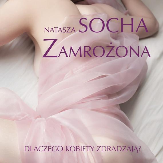 okładka Zamrożona, Audiobook   Natasza  Socha