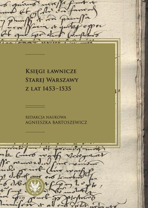okładka Księgi ławnicze Starej Warszawy z lat 1453-1535, Książka |
