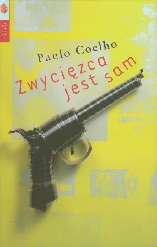 okładka Zwycięzca jest sam, Książka | Paulo Coelho