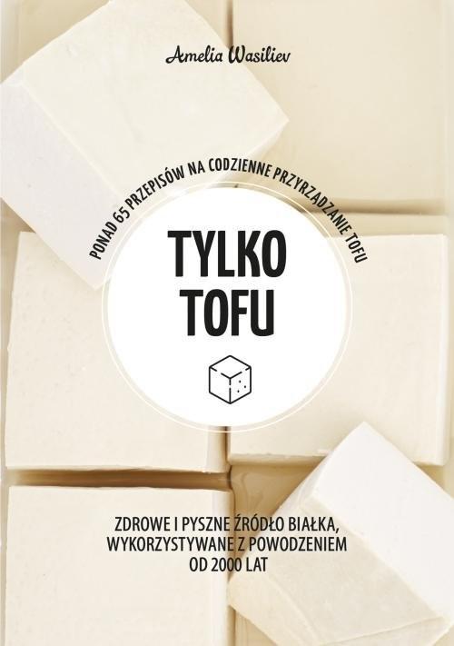 okładka Zielona seria Tylko tofu, Książka | Amelia Wasiliev