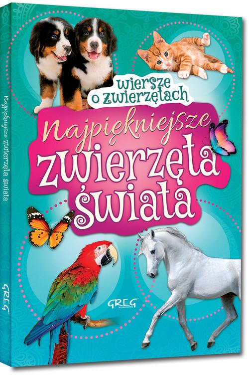okładka Najpiękniejsze zwierzęta świata Wiersze o zwierzętach, Książka | Błach Wiesław
