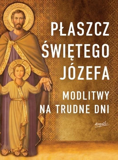 okładka Płaszcz Świętego Józefa Modlitwy na trudne dni, Książka | Tarcisio Stramare, Giuseppe Brioschi