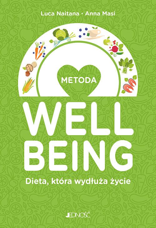 okładka Metoda welbeing Dieta która wydłuża życie, Książka | Naitana Luca, Masi Anna