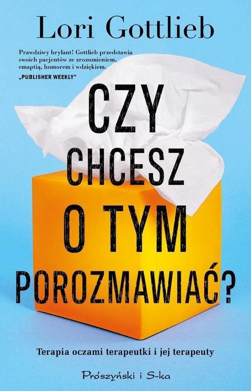 okładka Czy chcesz o tym porozmawiać?, Książka | Gottlieb Lori