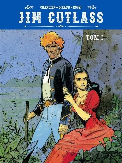 okładka Jim Cutlass Tom 1, Książka | Jean-Michel Charlier, Jean Giraud