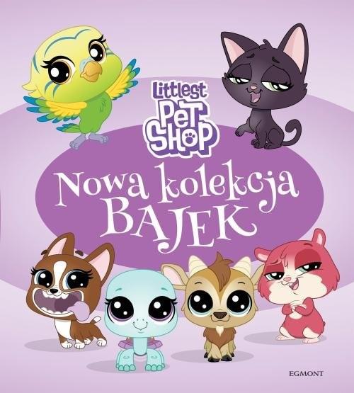 okładka Littlest Pet Shop Nowa kolekcja bajek, Książka | Stojicic Magdalena