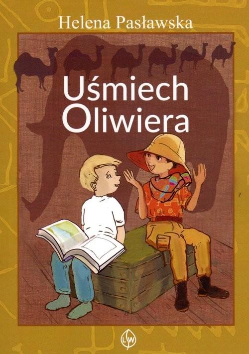 okładka Uśmiech Oliwiera, Książka | Helena Pasławska