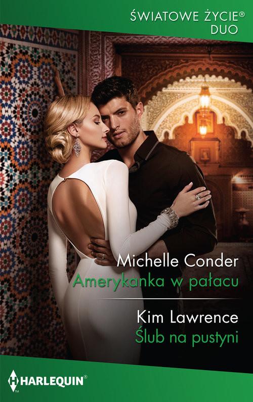 okładka Amerykanka w pałacu / Światowe Życie Duo, Książka | Michelle Conder