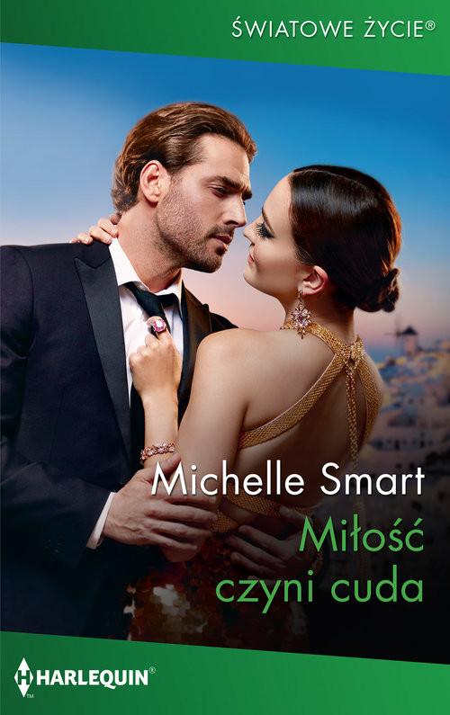 okładka Miłość czyni cuda / Światowe Życie, Książka | Michelle Smart