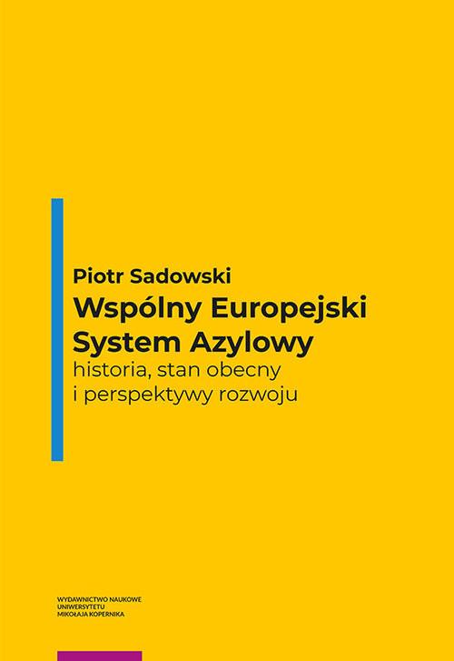 okładka Wspólny Europejski System Azylowy, Książka | Sadowski Piotr