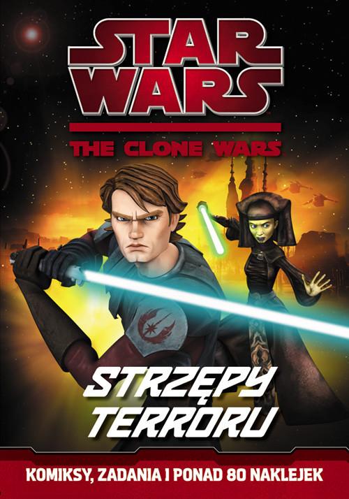 okładka Star Wars The Clone Wars Strzępy terroru SW1, Książka |