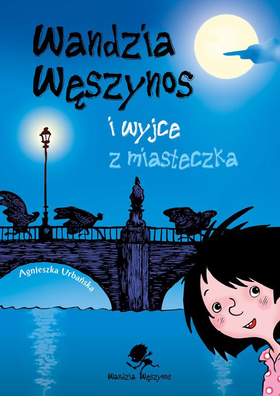 okładka Wandzia Węszynos i wyjce z miasteczka, Audiobook | Urbańska Agnieszka