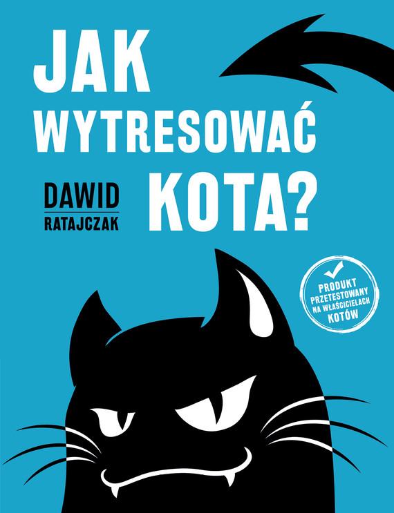 okładka Jak wytresować kota?, Audiobook   Dawid Ratajczak