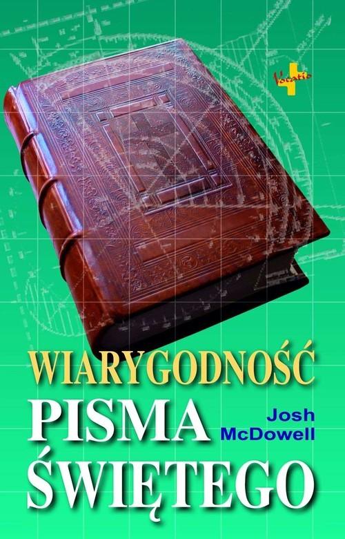 okładka Wiarygodność Pisma Świętego, Książka | Josh  McDowell