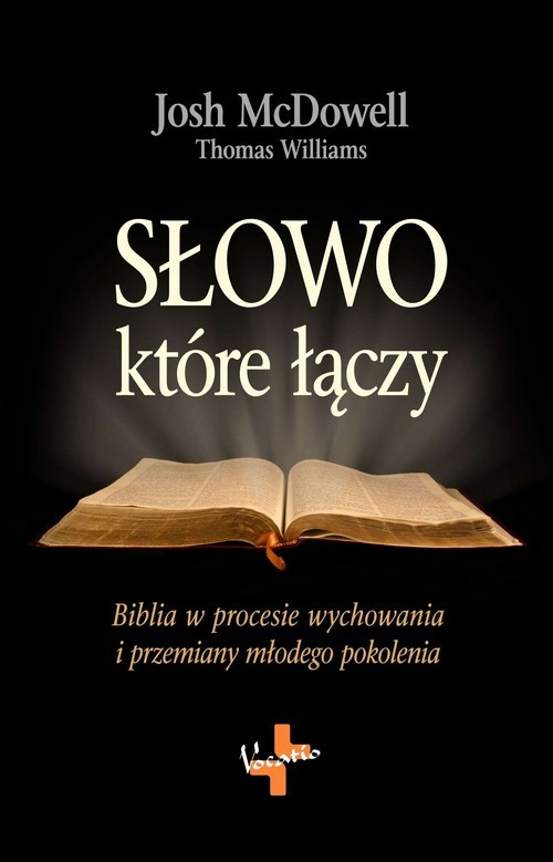okładka Słowo które łączyksiążka |  | Josh  McDowell, Thomas  Williams