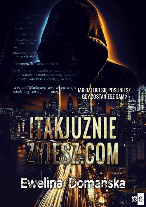 okładka itakjuzniezyjesz.com, Książka | Ewelina Domańska