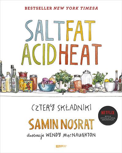 okładka SALT FAT ACID HEAT. Cztery składniki, Książka | Nosrat Samin