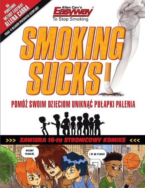 okładka Smoking Sucks palenie jest do kitu, Książka | Carr Allen, Robin Hayley