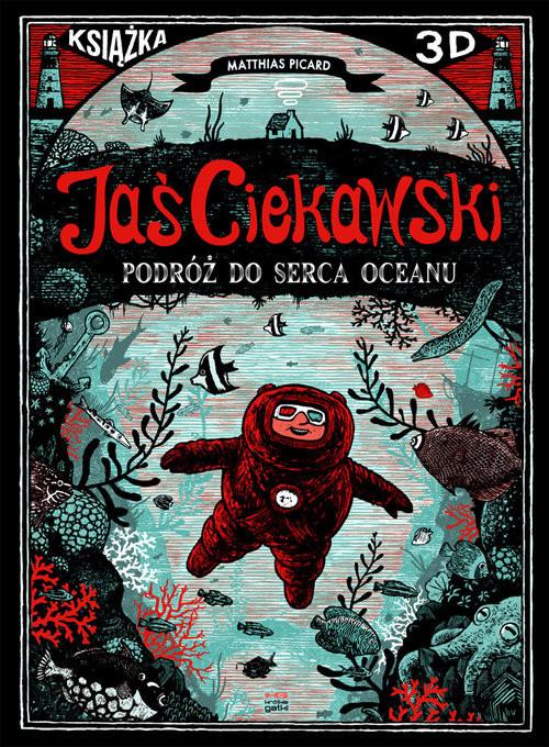 okładka Jaś Ciekawski Podróż do serca oceanu, Książka | Picard Matthias