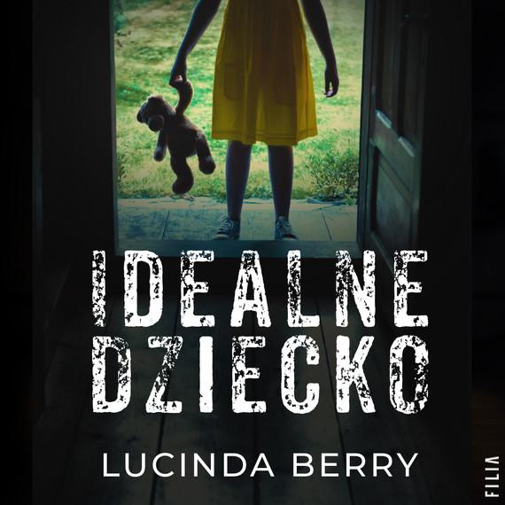 okładka Idealne dzieckoaudiobook | MP3 | Lucinda Berry