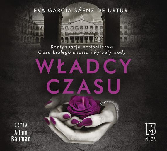 okładka Władcy czasu, Audiobook | Eva Garcia Saenz de Urturi