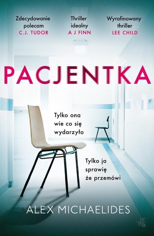 okładka Pacjentka , Książka | Michaelides Alex